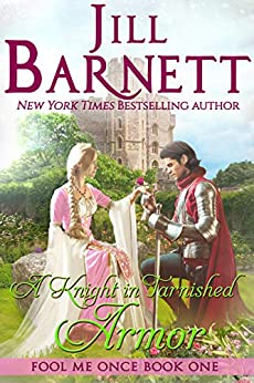 a knight in tarnished armour jill barnett
