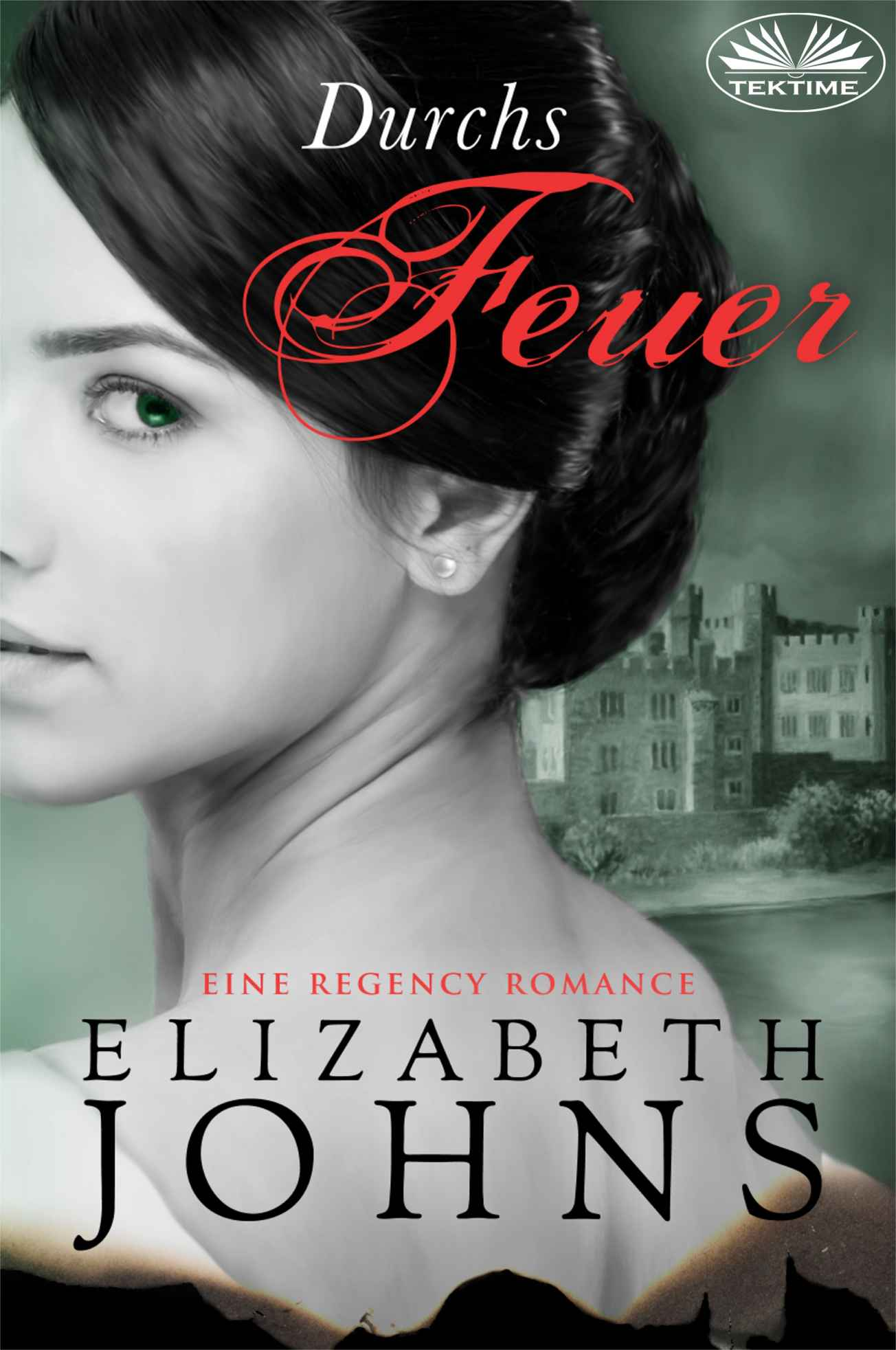 regency romance durchs feuer